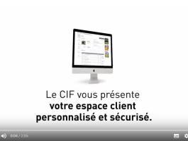 Le CIF vous présente son nouvelespace client personnalisé et sécurisé